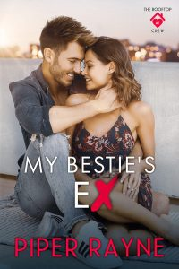 My Bestie's Ex (The Rooftop Crew #1) by Piper Rayne