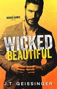 Wicked Beautiful (Wicked Games #1) by J.T. Geissinger