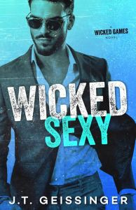 Wicked Sexy (Wicked Games #2) by J.T. Geissinger