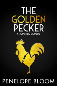 Cover Reveal The Golden Pecker by Penelope Bloom