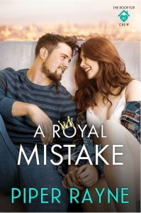 A Royal Mistake (The Rooftop Crew #2) by Piper Rayne