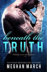 Beneath the Truth (Beneath #7) by Meghan March