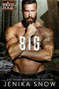 Big (A Real Man #20) by Jenika Snow