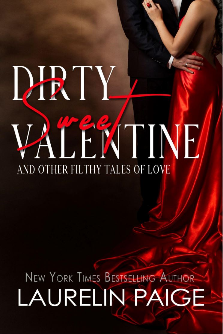 Dirty Sweet Valentine by Laurelin Paige