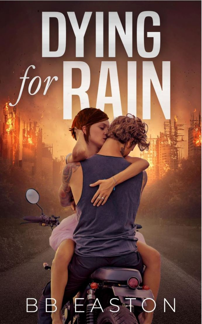 Dying for Rain (The Rain Trilogy #3) by BB Easton