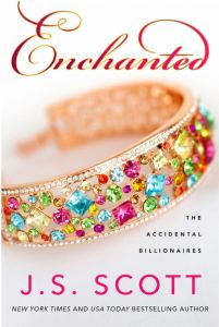 Enchanted (The Accidental Billionaires #4) by J.S. Scott