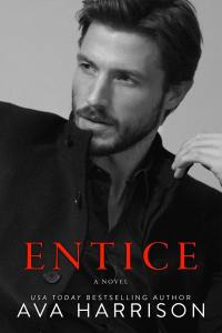 Entice by Ava Harrison