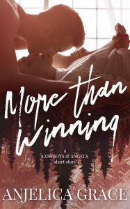 More Than Winning by Anjelica Grace