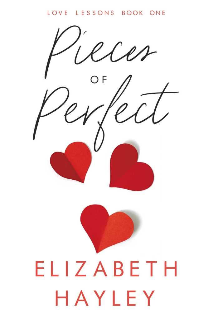 Pieces of Perfect by Elizabeth Hayley