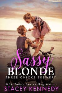 Sassy Blonde (Three Chicks Brewery #1) by Stacey Kennedy