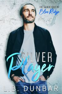 Silver Player (Silver Foxes of Blue Ridge #2) by L B Dunbar