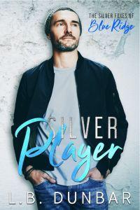Silver Player (Silver Foxes of Blue Ridge #2) by L B Dunbar