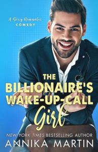 Review The Billionaire's Wake-up-call Girl by Annika Martin