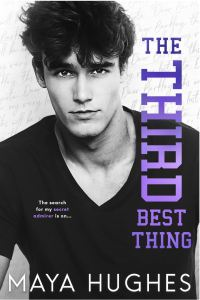Excerpt The Third Best Thing by Maya Hughes