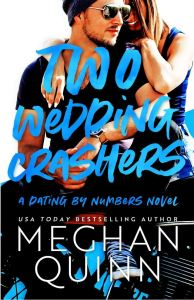 Excerpt Two Wedding Crashers by Meghan Quinn