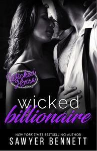 Wicked Billionaire (Wicked Horse Vegas #8) by Sawyer Bennett