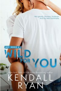 Wild for You (Hot Jocks #6) by Kendall Ryan