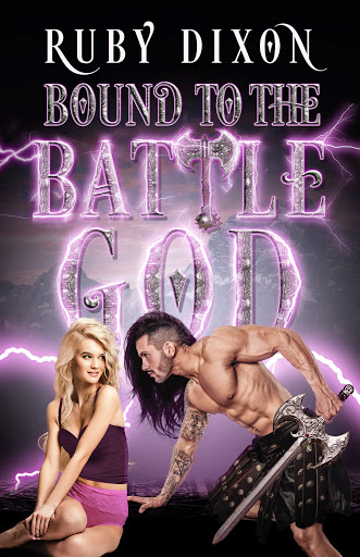 Bound to the Battle God by Ruby Dixon