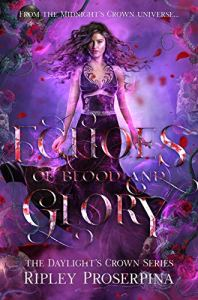 Echoes of Blood and Glory by Ripley Proserpina