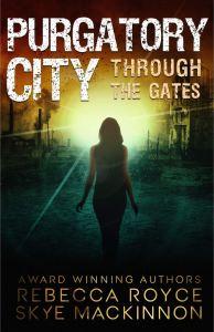 Purgatory City by Rebecca Royce
