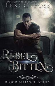 Rebel Bitten by Lexi C. Foss