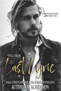 'Til The Last Lyric by M Robinson