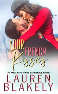 Your French Kisses by Lauren Blakely