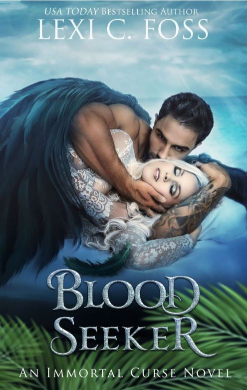 Blood Seeker by Lexi C. Foss