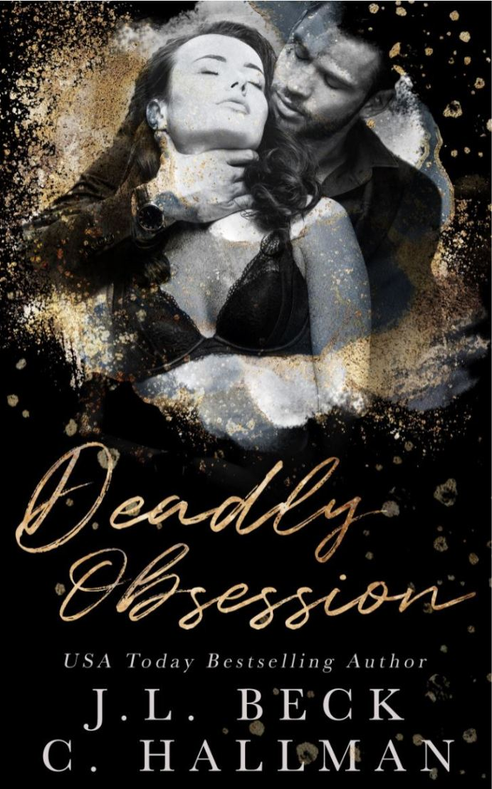 Deadly Obsession by J.L. Beck & C. Hallman