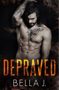 Depraved by Bella J