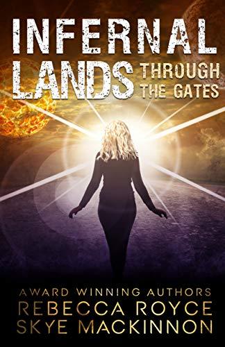 Infernal Lands by Rebecca Royce