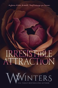 Irresistible Attraction by W. Winters