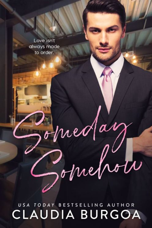 Someday, Somehow by Claudia Burgoa