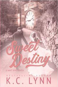 Sweet Destiny by K.C. Lynn