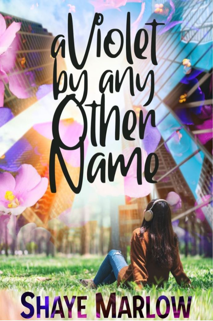 A Violet by Any Other Name by Shaye Marlow