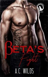 Beta's Fight by A.C. Wilds