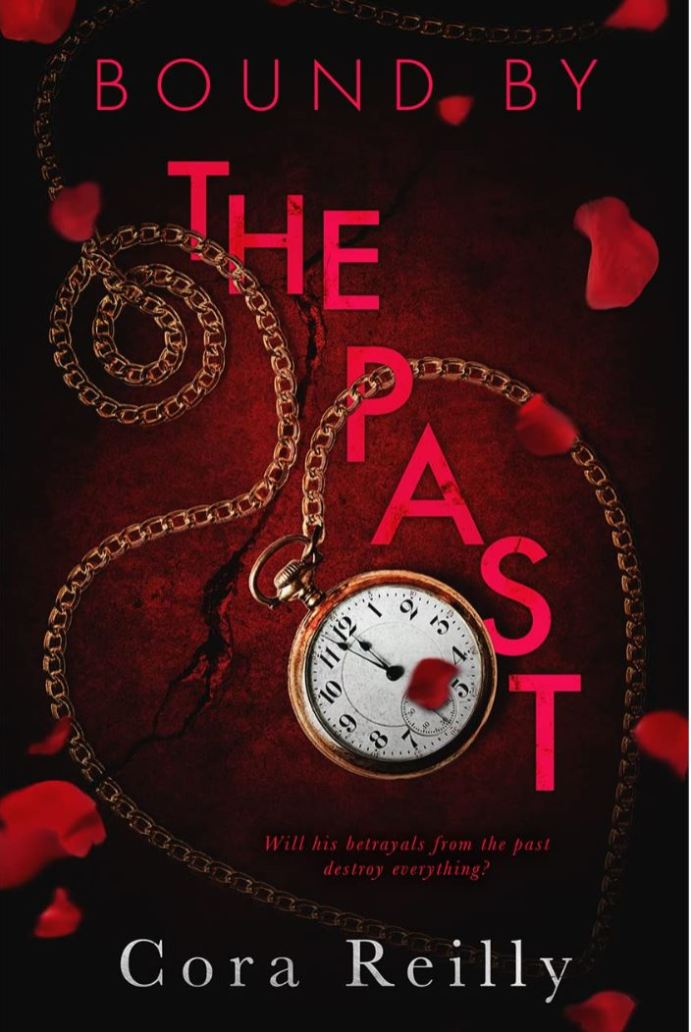 Bound By The Past by Cora Reilly