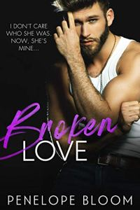 Broken Love by Penelope Bloom