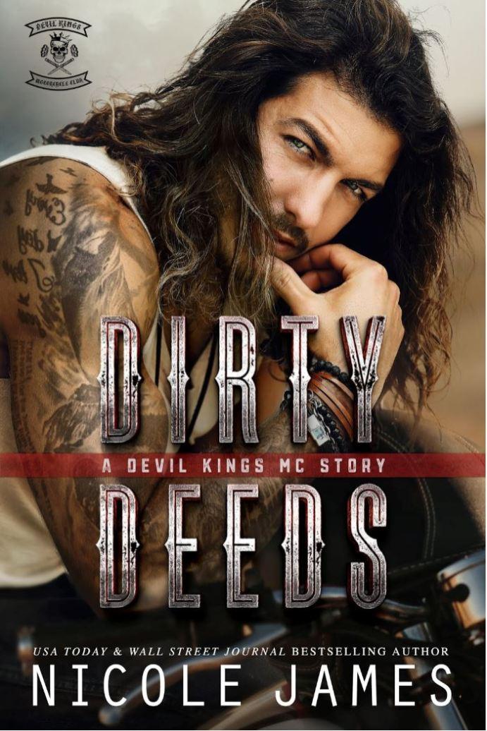 DIRTY DEEDS by Nicole James