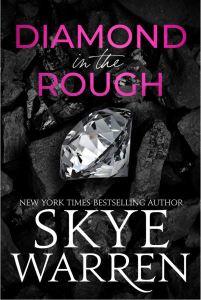 Diamond in the Rough by Skye Warren