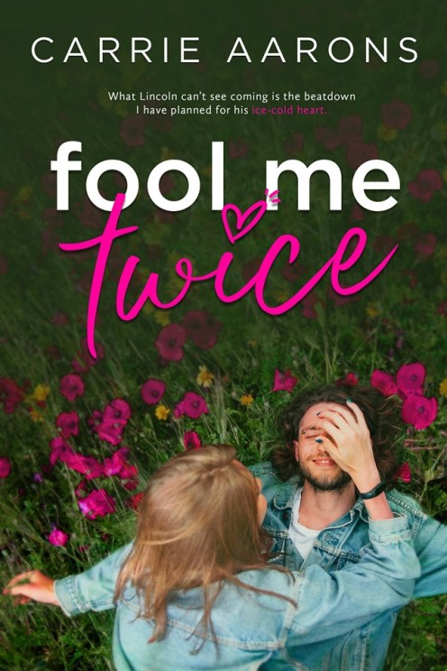 Fool Me Twice by Carrie Aarons