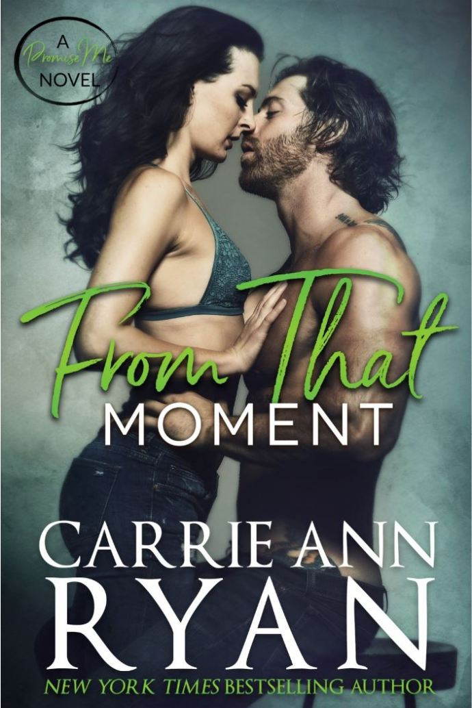 From That Moment by Carrie Ann Ryan