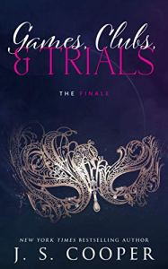 Games, Clubs, & Trials The Finale by J. S. Cooper