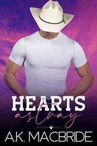 Hearts Astray by A.K. MacBride