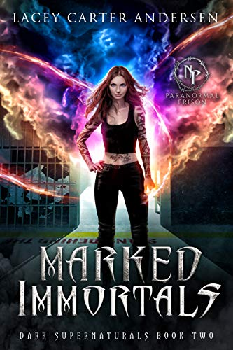 Marked Immortals by Lacey Carter Andersen