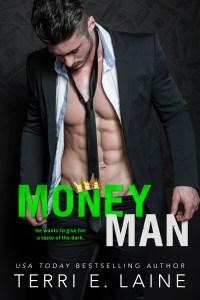 Money Man (King Maker #1) by Terri E. Laine