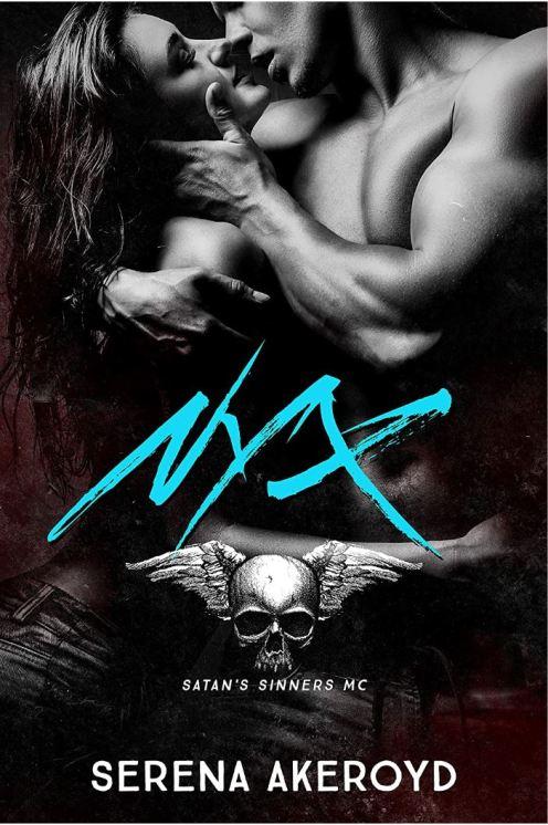 Nyx (Satan's Sinners Book 3) by Serena Akeroyd