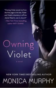 Owning Violet (The Fowler Sisters #1) by Monica Murphy