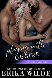 Playing with Her by Erika Wilde