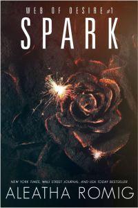 Spark by Aleatha Romig